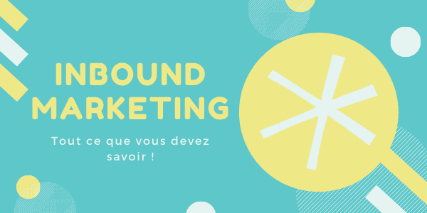 Qu´est ce que l´inbound marketing