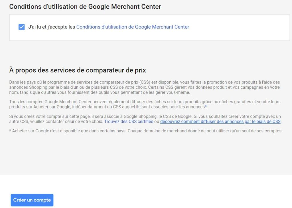 Acceptez les conditions et créer votre compte Google Merchant Center