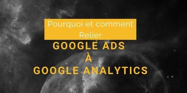 Associer Google Ads à Google Analytics