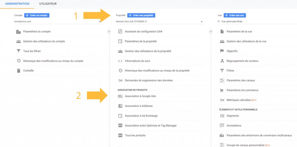 Première étape pour relier google ads à Google Analytics