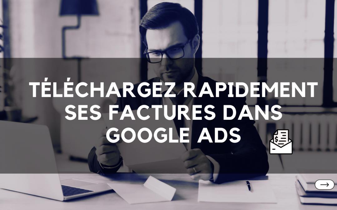 3 manières de télécharger ses factures Google Ads