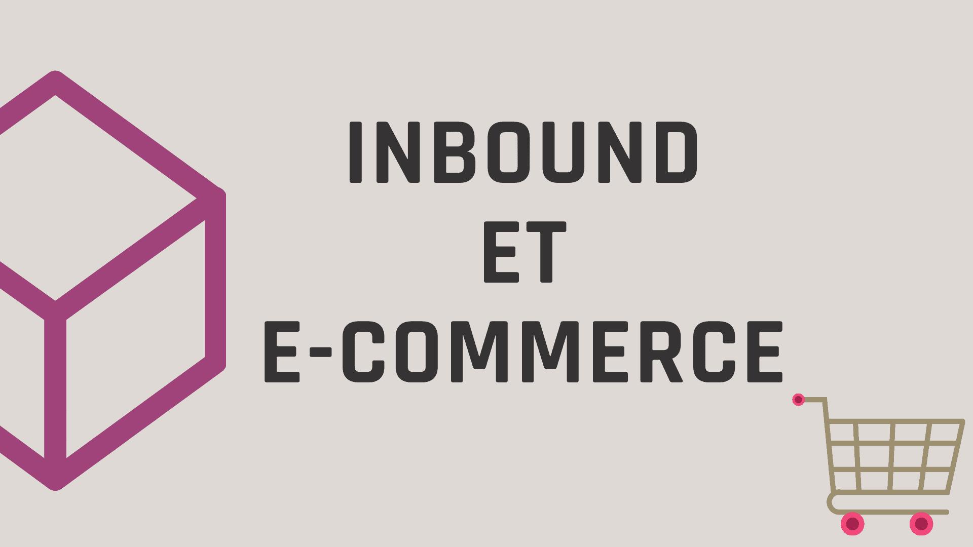 Inbound Ecommerce